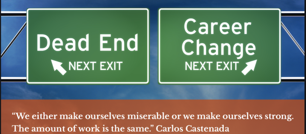 Image about choosing a dead end or a career change